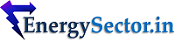 Energy Sector News & Information | EnergySector.in